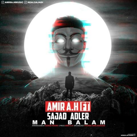 دانلود ترانه جدید امیر ای اچ و سجاد آدلر من بالام Amir A.