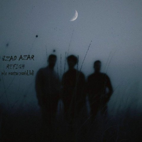 دانلود ترانه جدید ایزد آذر رفیق