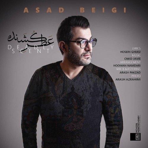 دانلود ترانه جدید اسد بیگی عطر کشنده