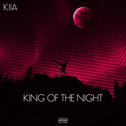 دانلود ترانه جدید Kiia King Of The Night