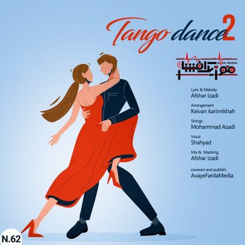 دانلود ترانه جدید موزیک افشار رقص تانگو ۲